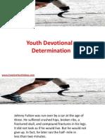 Youth Devotional - Determination
