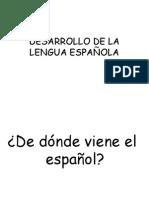 DESARROLLO DE LA LENGUA ESPAÑOLA.ppt