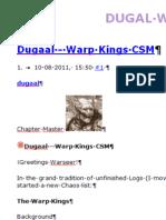 Dugaal; Warp Kings CSM