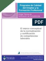 Marco conceptual. Normalización y certificación de competencias laborales