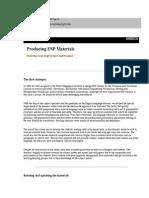 Producing ESP Materials