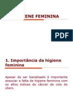 HIGIENE FEMININA+DST