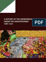 A History of the Khorezmian State Under the Anushteginids, 1097-1231