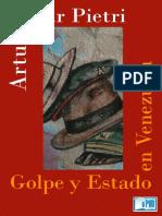 Golpe y Estado en Venezuela – Arturo Uslar Pietri