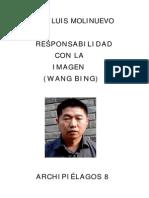 Responsabilidad Con La Imagen wang bing