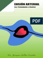 Hipertension Arterial Diagnostico, Tratamiento y Control. Joaquin Sellen. Cuba 2008