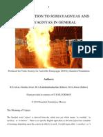 An introduction to Somayagnyas and Vedic Yagnyas in general by RS Alvar, Geetha Alvar, MA Lakshmithathachar, MA Alwar, 2010