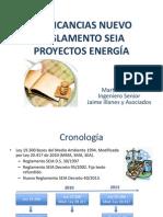 Presentacion Implicancias Nuevo Reglamento SEIA
