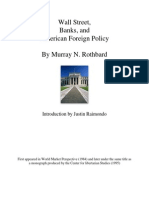 Rothbard WallStreet Banks and American Foreign Policy