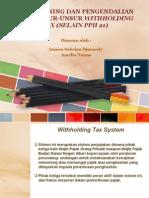 Tax Planning dan Pengendalian atas Unsur-Unsur Withholding Tax (selain PPh 21)