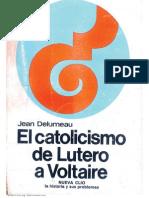 254222362-Jean-Delumeau-El-Catolicismo-de-Lutero-a-Voltaire.pdf