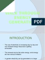 Walk Through Energy Generation