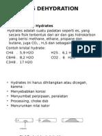 Dehydration Gas