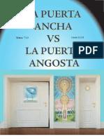 La Puerta Ancha vs La Puerta Angosta