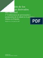 Ministerio de Sanidad y Consumo (2008) Prevencion de Los Problemas Derivados Del Alcohol.1 Conferencia de Prevencion y Promocion de La Salud en La Practica Clinica en Espana