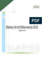 Balance de la Delincuencia en Chile 2013. Fundación Paz Ciudadana