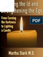 Taming the Id and Strengthening the Ego - Martha Stark Md