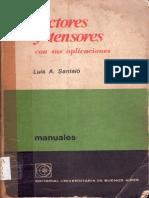 Vectores y Tensores Con Sus Aplicaciones - L. Santalo