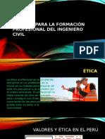 Valores Para La Formación Profesional Del Ingeniero Civil