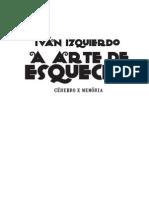 a Arte de Esquecer Degustacao Ivan Izquierdo