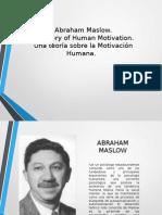 Abrahan Maslow