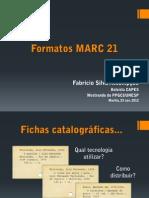 Fabricio Assumpcao Formatos MARC 21 23 Nov 2012