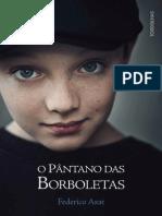 O Pantano Das Borboletas - Axat Federico