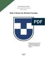 Vida e Morte de Michael Faraday (em construção)