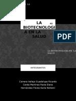 biotecnologia en la salud