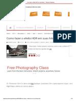 Como Fazer o Efeito HDR Em Suas Fotos