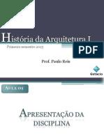 História Da Arquitetura I- Aula 1