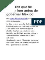 25 Libros Que Se Deben Leer Antes de Gobernar México