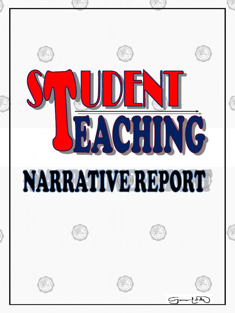 Student teaching narrative report and documentation teachers student teaching narrative report and documentation teachers teacher education fandeluxe Choice Image