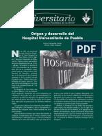 Origen y Desarrollo Del Hospital Universitario de Puebla_Gaceta 16 2009