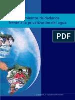 Foro; Movimientos ciudadanos frente a la privatización del agua