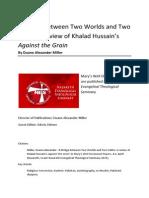 Miller Review of Khalad Hussain's 'Against the Grain'
