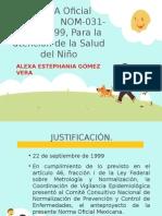 NORMA Oficial Mexicana NOM-031-SSA2-1999, Para La Atención