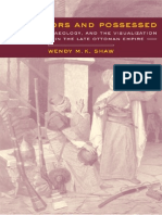 University of California Press Possessors and Possessed, Museums Archaeology and the Visualization of History in the Late Ottoman Empire (2003)
