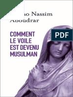 241569473 Bruno Nassim Aboudrar Comment Le Voile Est Devenu Musulman Flammarion 254 Pages 2014