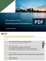 Examining Small Cell Backhaul Requirements Webinar 15 Feb 2012_0