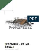 Creditul Prima Casa