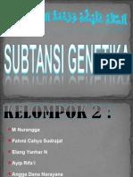Kelompok 2 Subtansi Genetika