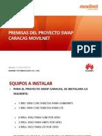 Premisas Swap Caracas Movilnet