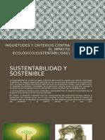 Inquietudes y Criterios Contra El Impacto Ecológico(Sustentabilidad) Unidad III
