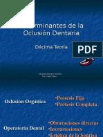 Clase 10 Determinantes de La Oclusión Dentaria