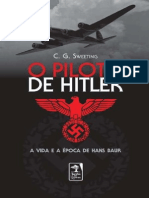 C. G. Sweeting - O Piloto de Hitler - A Vida e a Epoca de Hans Baur (1)