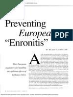 Preventing European Enronites