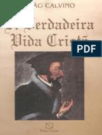 Joao Calvino - A Verdadeira Vida Crista