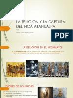La Religion y La Captura Del Inca Atahualpa