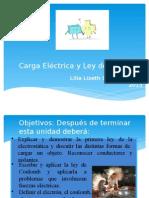 Carga Eléctrica y Ley de Coulomb LLSR 2015